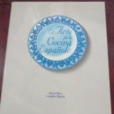 Libros: EL ARTE DE LA COCINA ESPAÑOLA. BBV .ALICIA RIOS LOURDES MARCH. Lote 237304235
