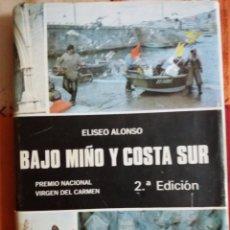Libros: BAJO MIÑO Y COSTA SUR. Lote 237776040