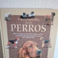 Libros: ENCICLOPEDIA DE LOS PERROS | ADOLFO PÉREZ. Lote 243422695