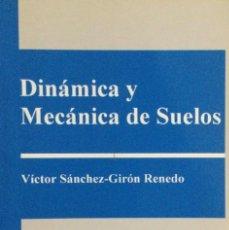 Livros: DINÁMICA Y MECÁNICA DE SUELOS. EDICIONES AGROTÉCNICAS. NUEVO. Lote 244337040