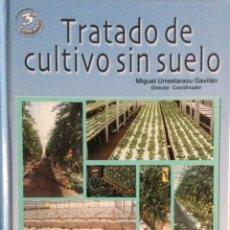 Libros: TRATADO DE CULTIVO SIN SUELO. MUNDI PRENSA. NUEVO. Lote 244375975