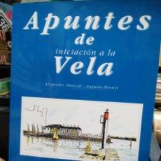 Libros: APUNTES DE INICIACIÓN A LA VELA-ALEJANDRO ABASCAL/AUGUSTO BRUNET-1997. Lote 244485860