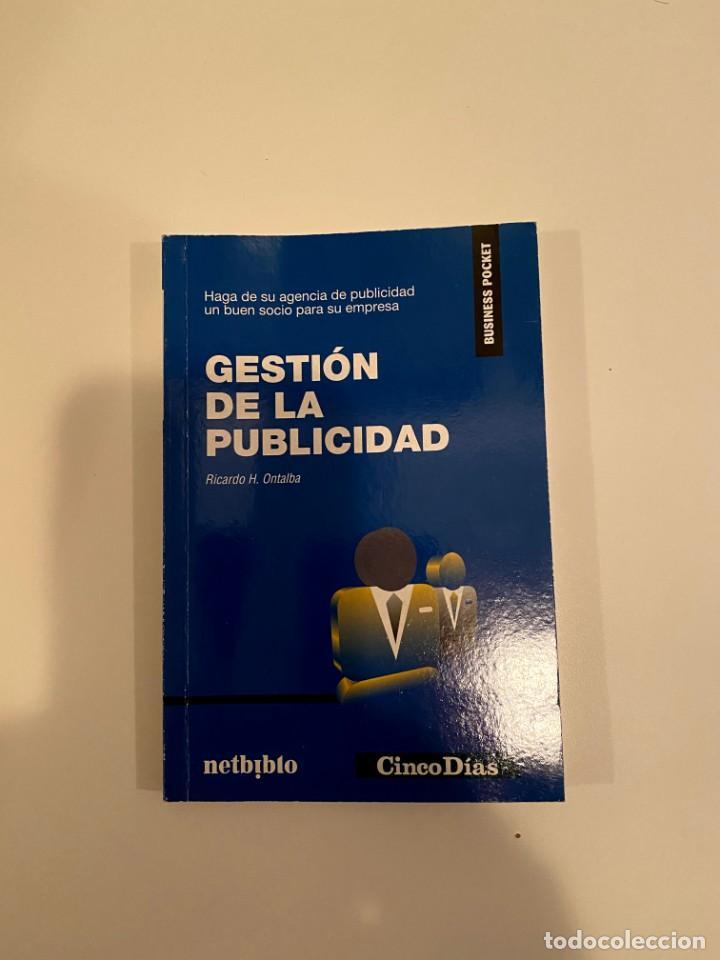 """""""GESTIÓN DE LA PUBLICIDAD"""" - RICARDO H. ONTALBA (Libros Nuevos - Ciencias, Manuales y Oficios - Otros)"""