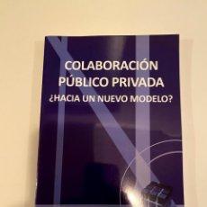 """Libros: """"COLABORACIÓN PÚBLICO PRIVADA"""" - AESMIDE. Lote 244996550"""