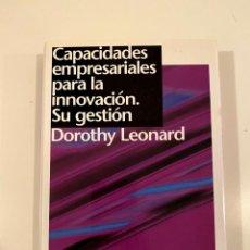 """Libros: """"CAPACIDADES EMPRESARIALES PARA LA INNOVACIÓN"""" - DOROTHY LEONARD. Lote 245164090"""
