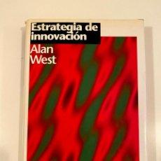 """Libros: """"ESTRATEGIA DE INNOVACIÓN"""" - ALAN WEST. Lote 245166615"""