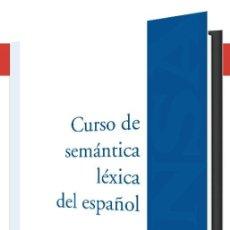 Libros: CURSO DE SEMÁNTICA LÉXICA DEL ESPAÑOL (MANUEL CASADO) EUNSA 2021. Lote 245455540