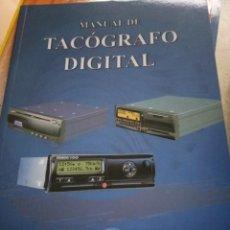 Libros: MANUAL DE TACÓGRAFO DIGITAL. TRANSPORTISTAS. NUEVO A ESTRENAR. Lote 246234830