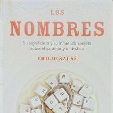 Libros: LOS NOMBRES, EMILIO SALAS, SU SIGNIFICADO Y SU INFLUENCIA - TAPA BLANDA - BOLSILLO. Lote 247195515