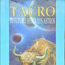 Libros: TAURO,TU FUTURO SEGÚN LOS ASTROS, EDWARD ARAL - LEANDRO LARA EDITOR - DEBOLSILLO. Lote 247206575