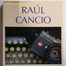 Libros: RAÚL CANCIO SIMPLEMENTE... PERIODISMO'. ED. APM (ASOCIACIÓN PRENSA MADRID, 2010). Lote 247222775