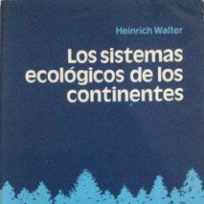 Livros: LOS SISTEMAS ECOLÓGICOS DE LOS CONTINENTES. OMEGA. NUEVO. Lote 248068220