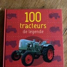 Libros: LIBRO 100 TRACTEURS DE LÉGENDE 2009. Lote 248699595