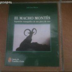 Libros: EL MACHO MONTES. EXPOSICIÓN MONOGRÁFICA DE UNA PIEZA DE CAZA.. Lote 248831470