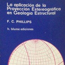 Livros: LA APLICACIÓN DE LA PROYECCIÓN ESTEREOGRÁFICA EN GEOLOGIA ESTRUCTURAL. BLUME. NUEVO. Lote 249566170