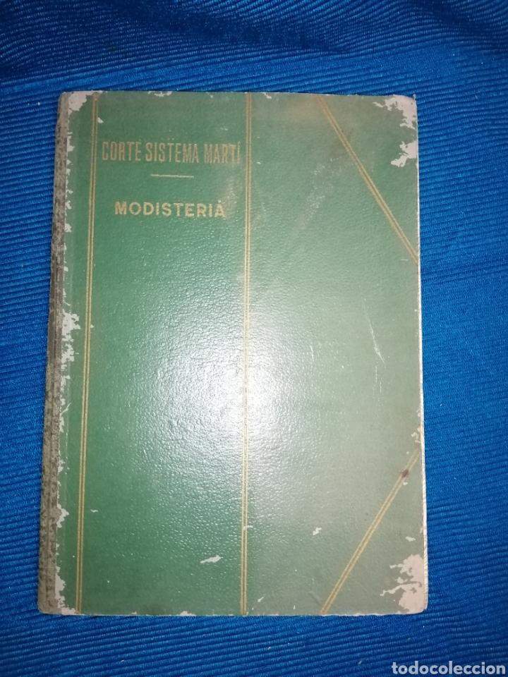LIBRO DE CORTE SISTEMA MARTÍ, MODISTERIA, BARCELONA 1962. MÁS REGALO (Libros Nuevos - Ciencias, Manuales y Oficios - Otros)