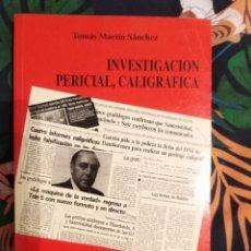 Libros: INVESTIGACIÓN PERICIAL Y GRAFOLÓGICA. Lote 254265885