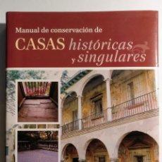 Libros: MANUAL DE CONSERVACIÓN DE CASAS HISTÓRICAS Y SINGULARES - TUSQUETS. Lote 254319995