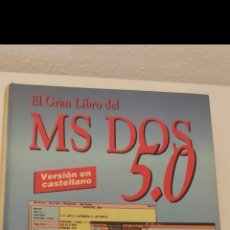 Libros: EL GRAN LIBRO DEL MS DOS 5.0 MARCOMBO 1992. Lote 254866095