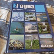 Libros: EL AGUA.. Lote 254983040