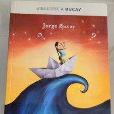 Libros: LAS 3 PREGUNTAS JORGE BUCAY. Lote 256104720