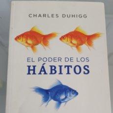 Libros: EL PODER DE LOS HÁBITOS CHARLES DUHHIG. Lote 256104830