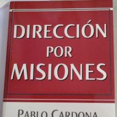Libros: DIRECCIÓN POR MISIONES. PABLO CARDONA.. Lote 256120210