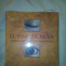 Libros: EL VINO DE RIOJA (SIN ESTRENAR). Lote 258939125