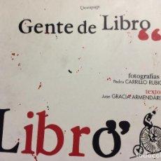 Livros: GENTE DE LIBRO JUAN GRACIA ARMENDARIZ DEMIPAGE BIBLIOFILIA. Lote 259728220