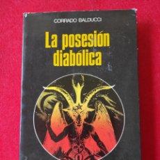 Libros: LA POSESIÓN DIABÓLICA. Lote 260870900