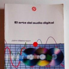 Livros: EL ARTE DEL AUDIO DIGITAL. Lote 262029655