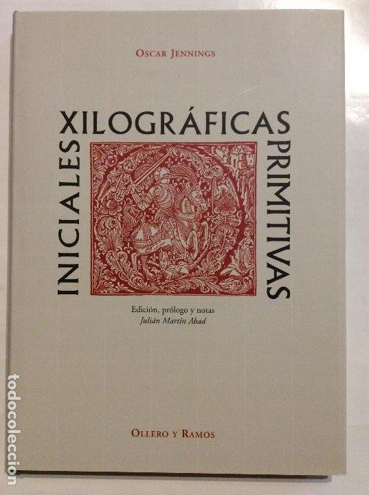 INICIALES XILOGRAFICAS PRIMITIVAS OSCAR JENNINGS BIBLIOFILIA (Libros Nuevos - Ciencias, Manuales y Oficios - Otros)