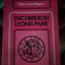 Livros: HECHIZOS, ECHIRIDION LEONIS PAPAE. Lote 264992549
