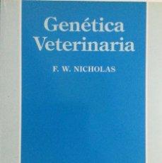 """Libros: GENÉTICA VETERINARIA. """"F. W. NICHOLAS"""" NUEVO. Lote 151142302"""