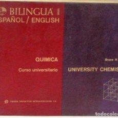 Libros: QUIMICA CURSO UNIVERSITARIO - BILINGUE - BRUCE H.MAHAN - LIBRO. Lote 267330459