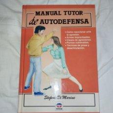 Libros: AUTODEFENSA--MANUAL TUTOR--CON DIBUJOS ILUSTRATIVOS Y EXCELENTE EXPLICACIÓN DE LOS EJERCICIOS--. Lote 268313509