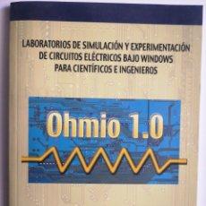 Libros: LABORATORIOS DE SIMULACIÓN Y EXPERIMENTACIÓN DE CIRCUITOS ELÉCTRICOS BAJO WINDOWS PARA CIENTÍFICOS. Lote 268935999