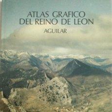 Libros: ATLAS GRAFICO DEL REINO DE LEÓN. AGUILAR. NUEVO. Lote 269816768