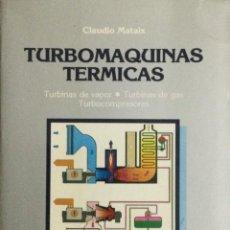 Libros: TURBOMÁQUINAS TÉRMICAS. MATAIX. NUEVO. Lote 269948588