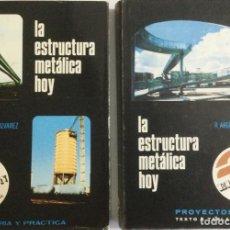 Libros: LA ESTRUCTURA METÁICA HOY. 2 VOLUMENES. TEORIA Y PRÁCTICA Y PROYECTOS. ARGÜELLES. NUEVO. Lote 269951008