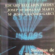 Libros: SISTEMAS DE PLANIFICACIÓN Y CONTROL. BALLARÍN. NUEVO. Lote 269958568
