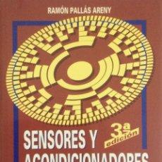 Libros: SENSORES Y ACONDICIONADORES DE SEÑAL. 3ª EDICIÓN. PALLÁS. NUEVO. Lote 270140923