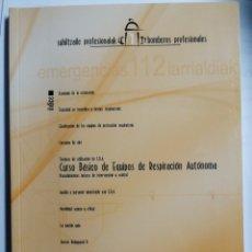Libros: CURSO BÁSICO DE EQUIPOS DE RESPIRACIÓN AUTÓNOMA. BOMBEROS. GOBIERNO VASCO. Lote 273723983