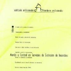 Libros: MANDO Y CONTROL EN SERVICIOS DE EXTINCIÓN DE INCENDIOS. BOMBEROS. ASÍN FERRANDO, JOAN. Lote 273725973