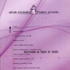 Libros: INTERVENCIÓN EN FUEGOS DE TÚNELES. ORTA GONZÁLEZ-ORDUÑA, CARLOS/ESPARZA FERNÁNDEZ, FELIZ. Lote 273726833