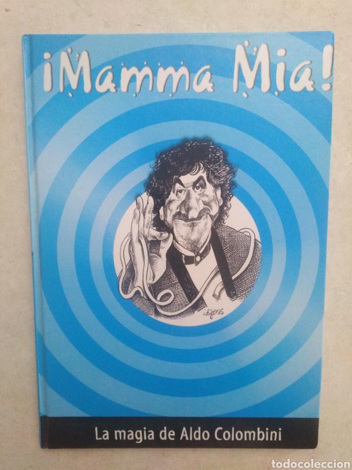 ¡ MAMMA MIA ! LA MAGIA DE ALDO COLOMBINI (Libros Nuevos - Ciencias, Manuales y Oficios - Otros)