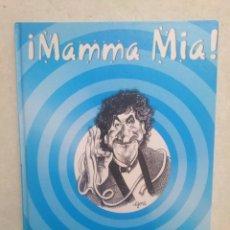 Libros: ¡ MAMMA MIA ! LA MAGIA DE ALDO COLOMBINI. Lote 273985938