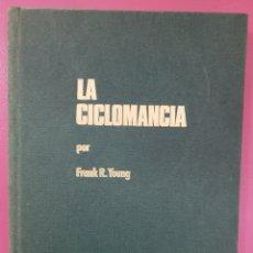 Livros: LA CICLOMANCIA FRANK R. YOUNG. Lote 276389328