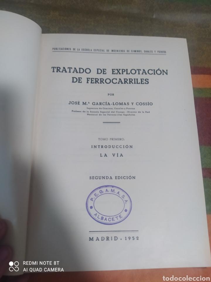 Libros: TARDADO DE EXPLOTACIÓN DE FERROCARRILES TOMÓ 1 Y 2 DE JOSE MARÍA GARCÍA - LOMAS - Foto 5 - 276992698