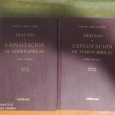 Libros: TARDADO DE EXPLOTACIÓN DE FERROCARRILES TOMÓ 1 Y 2 DE JOSE MARÍA GARCÍA - LOMAS. Lote 276992698